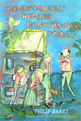 The Incredibly Boring Monotonous Family