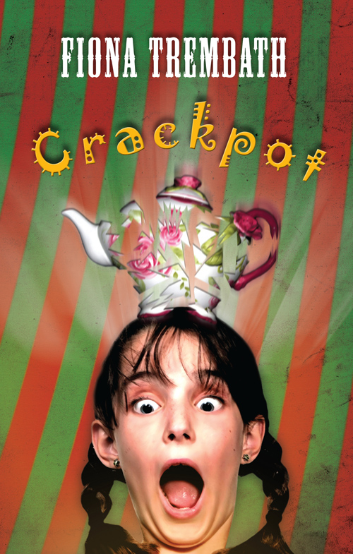 Crackpot by Fiona Trembath